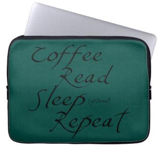 Coffee, Read, Sleep, Repeat - Choose Color Computer Sleeve