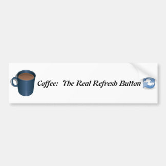 Coffee Refresh Bumper Sticker