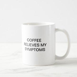 COFFEE RELIEVES MY SYMPTOMS CLASSIC WHITE COFFEE MUG