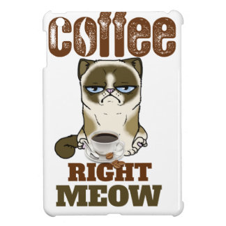 Coffee Right Meow Case For The iPad Mini