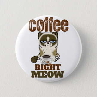 Coffee Right Meow Pinback Button