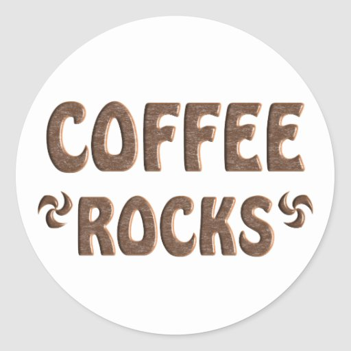 COFFEE ROCKS CLASSIC ROUND STICKER