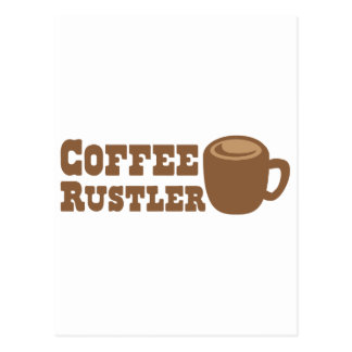 Coffee Rustler Postcard