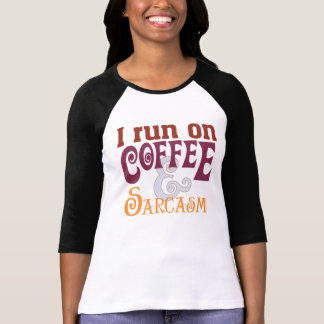 Coffee & Sarcasm T-Shirt
