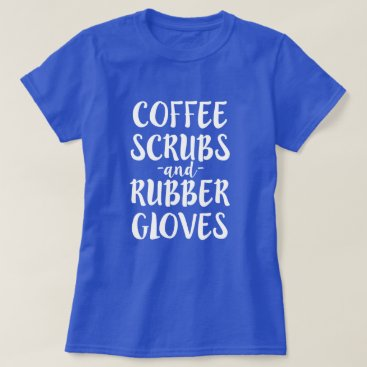 Coffee Themed Coffee Scrubs and Rubber Gloves Nurse Shirt Women