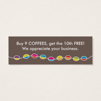 COFFEE shapes customer loyalty Mini Business Card