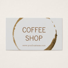 Coffee Shop - Coffee Stain Business Card at Zazzle