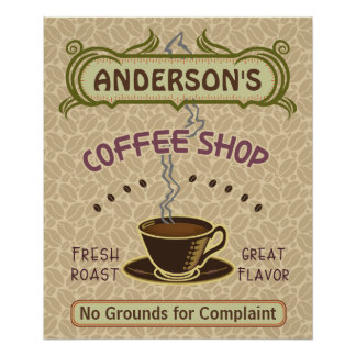 Coffee Shop with Cup Create Your Own Personalized Poster