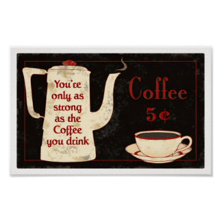 coffee sign1 poster