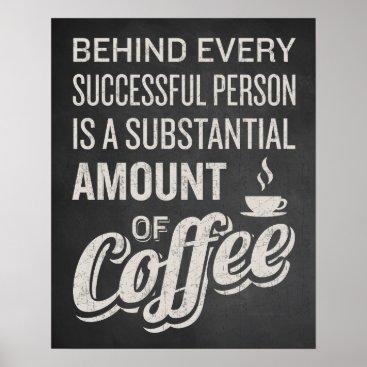 Coffee Themed Coffee Sign. Coffee Decor. Funny Coffee Saying. Poster