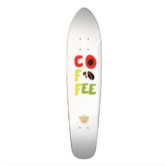 Coffee skateboards to cruiser board