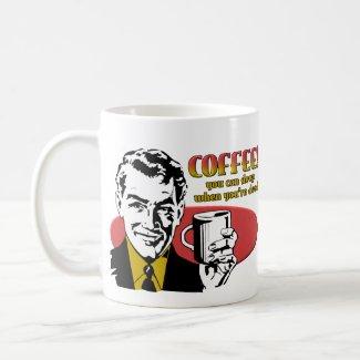Coffee Sleep When You're Dead Funny Mug