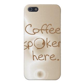 Coffee Spoken Here iPhone SE/5/5s Case