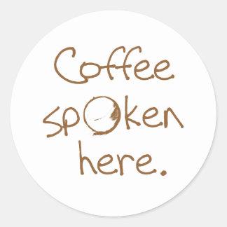 Coffee Spoken Here Sticker