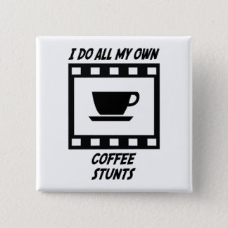 Coffee Stunts Pinback Button