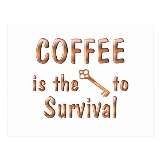 Coffee Survival Postcard