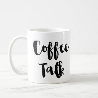 Coffee Talk Coffee or Tea Mug