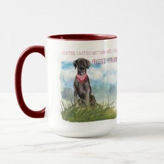 Coffee Tastes Better.. Lab Retriever Edition Mug
