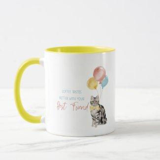 Coffee Tastes Better Mug - Silver Tabby Cat