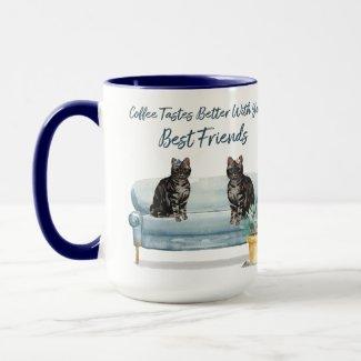 Coffee Tastes Better...TabbyEdition Mug