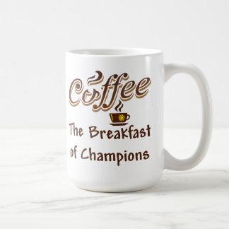 Coffee The Breakfast of Champions Classic White Coffee Mug