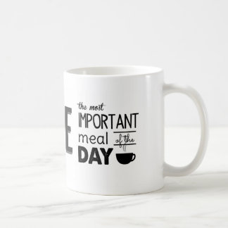 Coffee: The Most Important Meal of the Day Coffee Mug