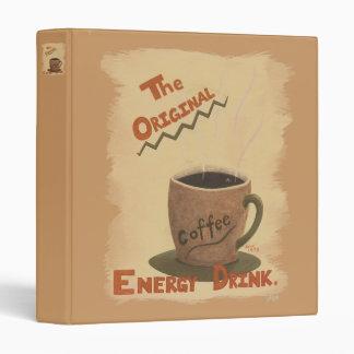 Coffee~The Original Energy Drink 3 Ring Binder