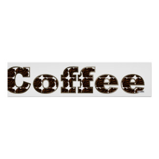 Coffee The Word Poster