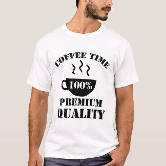 COFFEE TIME 100% PREMIUM QUALITY T-Shirt