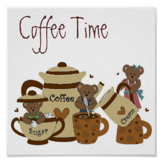 Coffee Time Bear Poster 15x15
