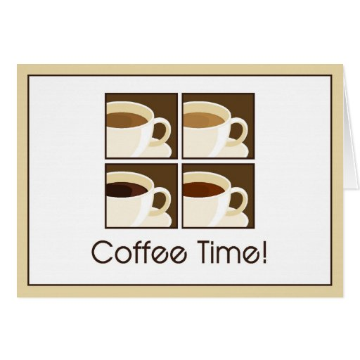 Coffee Time! Cards
