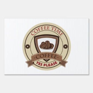 Coffee Time Yes Please Logo Sign