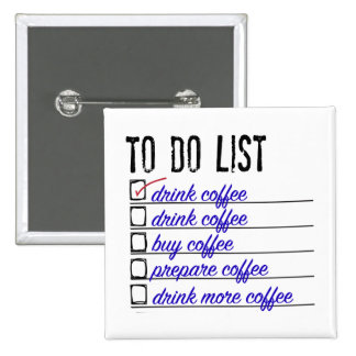 Coffee To-do-list 2 Inch Square Button