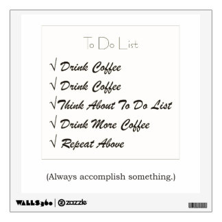 Coffee To Do List Kitchen Wall Decal