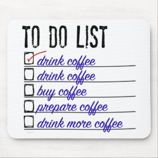 Coffee To-do-list Mousepad