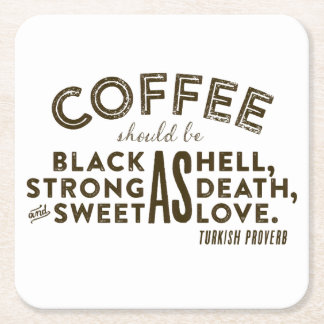 Coffee Turkish Proverb Square Paper Coaster
