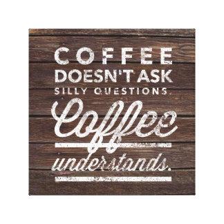 Coffee Understand Canvas Print