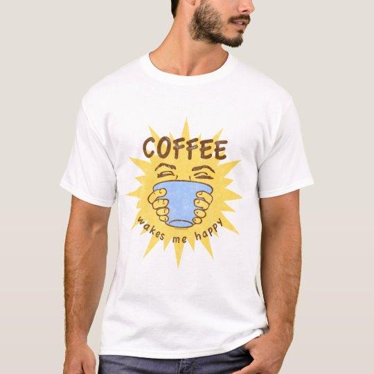 Coffee Wakes Me Happy T-Shirt