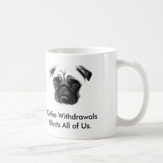 Coffee Withdrawals Classic White Coffee Mug
