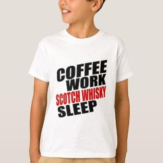 COFFEE WORK SCOTCH WHISKY SLEEP T-Shirt