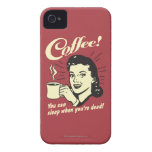 Coffee: You Can Sleep When Dead iPhone 4 Case-Mate Case