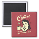 Coffee: You Can Sleep When Dead 2 Inch Square Magnet