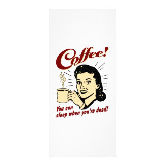 Coffee! You Can Sleep When You're Dead! Rack Card Design