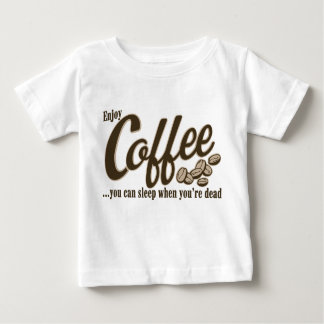 Coffee you can sleep when you're dead shirt