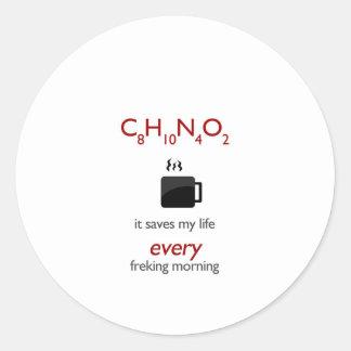 Coffein - ahorra mi vida cada mornin freking pegatina redonda
