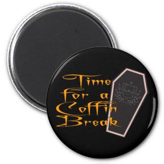 coffin break magnet