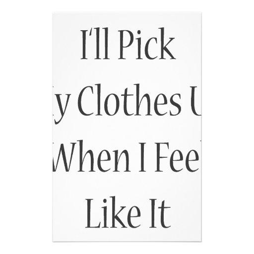Cogeré mi ropa cuando siento como él papelería personalizada