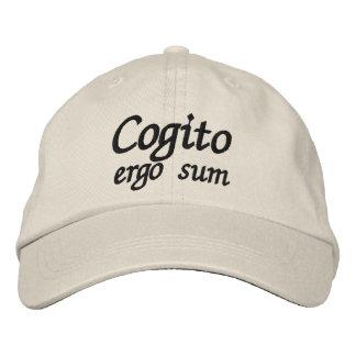 Cogito ergo sum I think therefore I am Cap