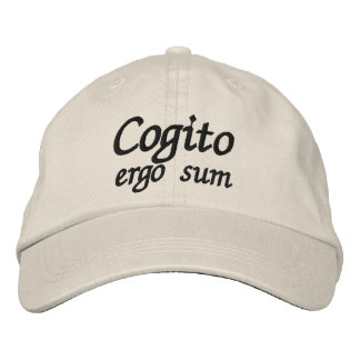 Cogito ergo sum I think therefore I am Embroidered Baseball Hat
