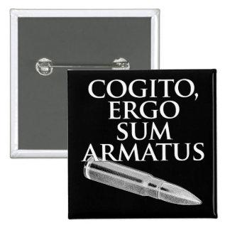 Cogito, ergo suma Armatus Pin Cuadrado